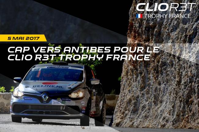 Cap vers Antibes pour le Clio R3T Trophy France !