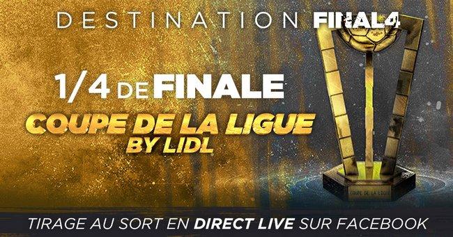 Coupe de la Ligue - Tirage au sort des quarts de finale le 8 novembre 2016