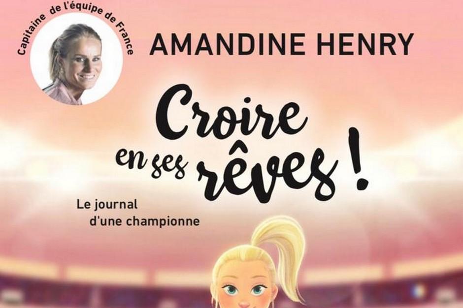Croire En Ses Réves Le Journal Dune Championne Par Amandine
