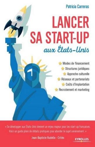 Lancer sa start-up aux US - Ed Eyrolles